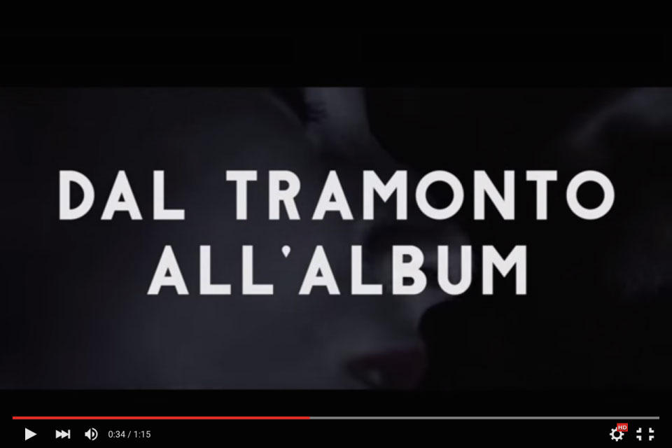 Dal Tramonto all'Album {trailer}